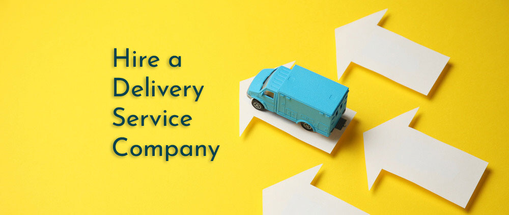 Why your e-commerce business should hire a delivery service company? Here are the reasons!